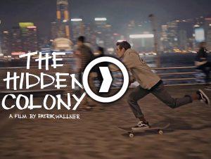 Patrik Wallner – The Hidden Colony – 港澳完整旅途