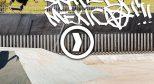 美国滑手墨西哥之旅 Ep 2