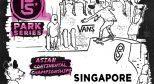 8月19日 VANS 职业公园滑板赛新加坡亚洲区洲际锦标赛即将开始!