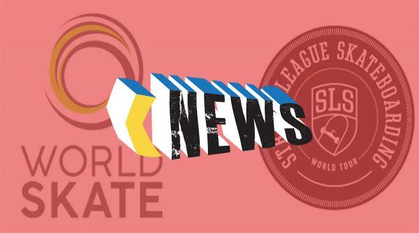 奥运会滑板资格赛确立!World Skate 联手 SLS 创办全新世界巡回赛!